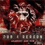 DUB 4 REASON -ANARCHY AND DUB- ダブ・フォー・リーズン