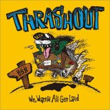 THRASHOUT -We Wanna All Get Laid- スラッシュアウト