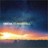 OWEAK -AT NIGHTFALL- オウィーク